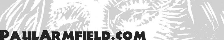 www.PaulArmfield.com header image
